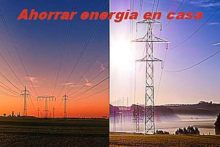 Cómo ahorrar energía eléctrica en el hogar 4